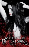 Soif de sang (Belladone, #2) - Michelle Rowen