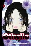 Othello, Volume 5 - Satomi Ikezawa