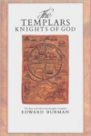 The Templars: Knights of God - Edward Burman
