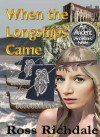 When the Longships Came (An Ancient Ancestors Novel) - Ross Richdale