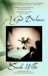A Good Distance - Sarah Willis