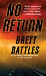 No Return: A Novel - Brett Battles