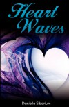 Heart Waves - Danielle Sibarium
