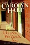 Death Walked In - Carolyn Hart