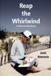 Reap the Whirlwind, 2nd edition - Josh Aterovis
