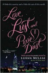 Love, Lust and Pixie Dust -