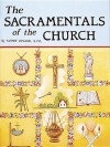 The Sacramentals of the Church - Catholic Book Publishing Corp.