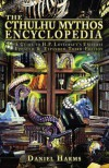 The Cthulhu Mythos Encyclopedia - Daniel Harms
