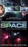 Transformation Space - Marianne de Pierres