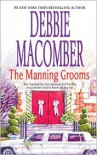 The Manning Grooms: Bride on the Loose/Same Time, Next Year -