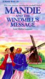 Mandie and the Windmill's Message (Mandie, Book 20) - Lois Gladys Leppard