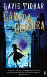 Camera Obscura - Lavie Tidhar
