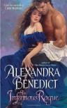 The Infamous Rogue - Alexandra Benedict