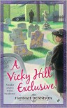 A Vicky Hill Exclusive! - Hannah Dennison