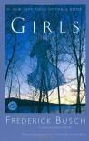 Girls: A Novel (Ballantine Reader's Circle) - Frederick Busch