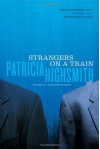 Strangers on a Train - Patricia Highsmith