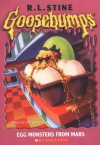 Egg Monsters from Mars - R.L. Stine