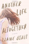 Another Life Altogether - Elaine Beale