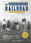 Underground Railroad: An Interactive History Adventure - Allison Lassieur