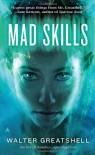 Mad Skills - Walter Greatshell