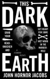 This Dark Earth - John Hornor Jacobs