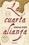 La cuarta alianza (Bestseller (debolsillo)) - Gonzalo Giner