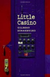 Little Casino - Gilbert Sorrentino