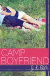 Camp Boyfriend - J.K. Rock, J.K. Rock