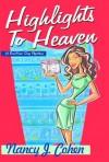 Highlights to Heaven - Nancy J. Cohen