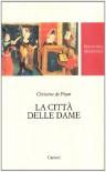 La città delle dame - Christine de Pizan