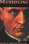 Mussolini - Denis Mack Smith