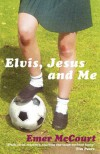 Elvis, Jesus and Me - Emer McCourt