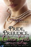 Pride, Prejudice, and Cheese Grits (Austen Takes the South) (Volume 1) - Mary Jane Hathaway