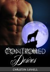 Controlled Desires - Christin Lovell