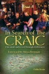In Search of the Craic: One Man's Pub Crawl through Irish Music - Colin Irwin
