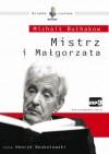 Mistrz i Małgorzata - Michaił Bułhakow