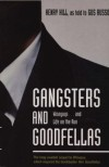 Gangsters and Goodfellas: Wiseguys, Witness Protection, and Life on the Run - Henry Hill, Gus Russo