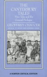 The Canterbury Tales: Nine Tales and the General Prologue (Norton Critical Editions) - Geoffrey Chaucer, V. A. Kolve, Glending Olson