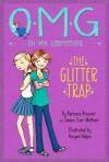 The Glitter Trap - Barbara Brauner, James Iver Mattson, Abigail Halpin