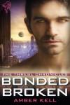 Bonded Broken - Amber Kell