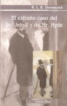 El extraño caso del Dr. Jekyll y de Mr. Hyde - Robert Louis Stevenson