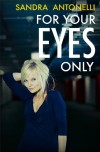 For Your Eyes Only - Sandra Antonelli