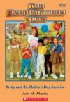Kristy and the Mother's Day Surprise (The Baby-Sitters Club, #24) - Ann M. Martin