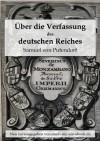 Über die Verfassung des deutschen Reiches - Samuel von Pufendorf
