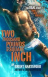 Two Thousand Pounds Per Square Inch - Brent Hartinger