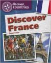 Discover France - Susan Crean