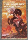 The Warlock Wandering - Christopher Stasheff