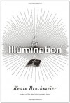The Illumination - Kevin Brockmeier
