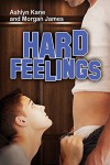 Hard Feelings - Ashlyn Kane, Morgan James