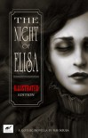 The Night of Elisa - Illustrated Edition - Isis Sousa, Clare Diston